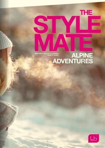 ALPINE ADVENTURES ist die vierte Ausgabes des LIFESTYLEHOTELS-Magazin.